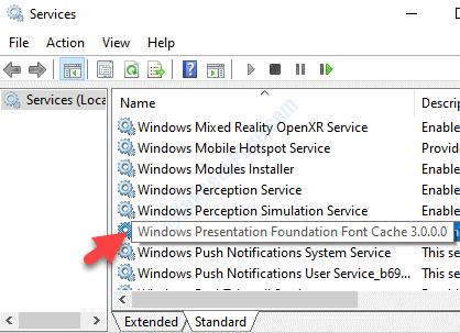 Nome dei servizi Windows Presentation Foundation Font Cache 3.0.0.0 Fare doppio clic