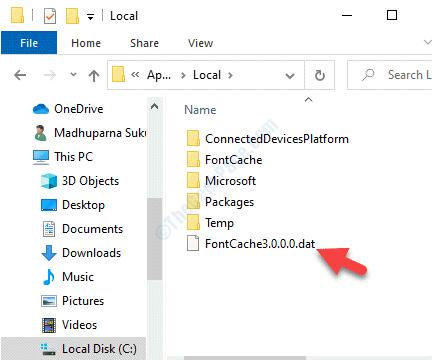 File Explorer Accedere allo stesso percorso Cartella locale Fontcache3.0.0.0.dat Elimina