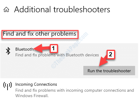 Ulteriori strumenti di risoluzione dei problemi Trova e risolvi altri problemi Bluetooth Esegui lo strumento di risoluzione dei problemi