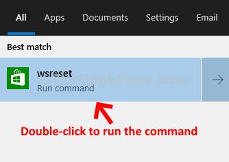 Inizia la ricerca Wsreset Fare doppio clic per eseguire il comando
