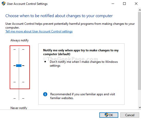 Impostazioni di controllo dell'account utente Fai scorrere il cursore su una delle 3 opzioni principali