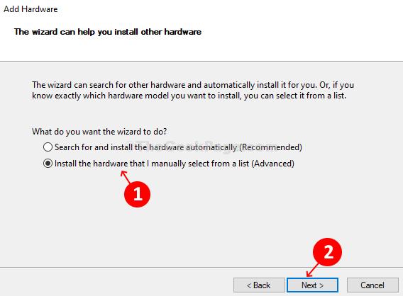 Pulsante di opzione Aggiungi procedura guidata Installa l'hardware selezionato manualmente da un elenco - Avanti