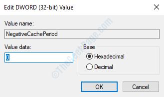 Negativecacheperiod Modifica dati valore valore parola chiave 0