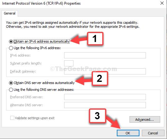 Proprietà del protocollo Internet versione 6 Selezionare Ottieni automaticamente un indirizzo IP Selezionare Ottieni automaticamente un indirizzo server DNS OK