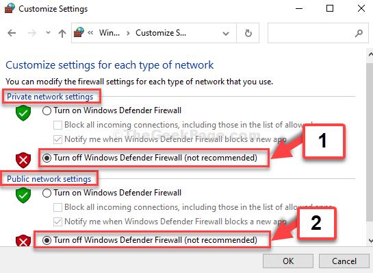 Personalizza le impostazioni Impostazioni di rete privata e impostazioni di rete pubblica Disabilita Windows Defender Firewall