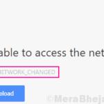 Correggi l'errore ERR_NETWORK_CHANGED di Chrome [Solved]