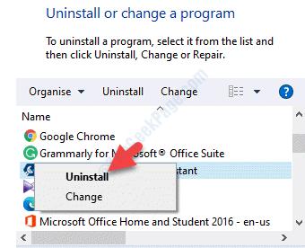 Programmi e funzionalità Disinstalla o modifica un programma Selezionare il programma Fare clic con il pulsante destro del mouse su Disinstalla
