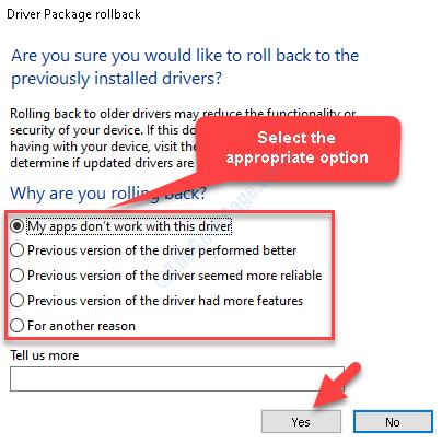 Driver Pakage Rollback Selezionare l'opzione appropriata Sì