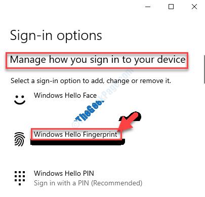 Gestisci il modo in cui accedi al tuo dispositivo Windows Hello Fingerprint