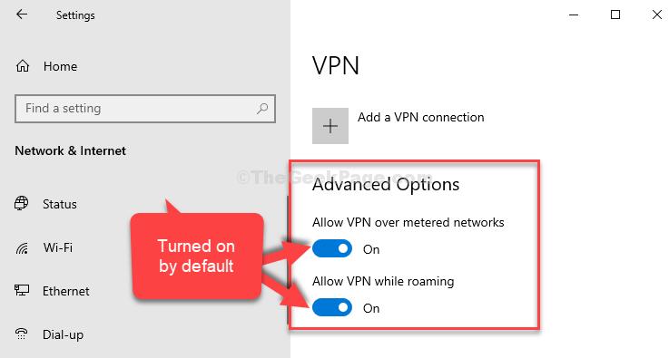 Opzioni VPN avanzate Entrambe le opzioni sono abilitate per impostazione predefinita