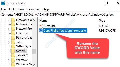 Fare doppio clic sul nuovo valore Dword (32 bit) Rename Paste Copyfilebufferedsynchronousio