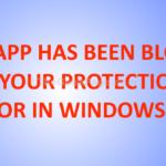 Soluzione: questa applicazione è stata bloccata a causa del suo errore di protezione in Windows 10